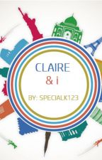 Claire & I by specialk123