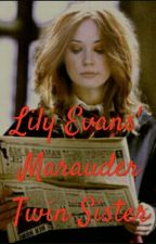 Lily Evans' Marauder Twin Sister by punkqueen86