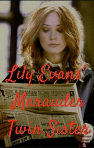 Lily Evans' Marauder Twin Sister