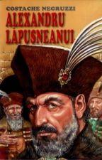Alexandru Lapusneanu - Costache Negruzii  by angelamihaela