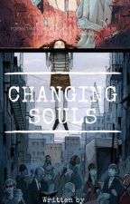 Changing Souls by alive2dead