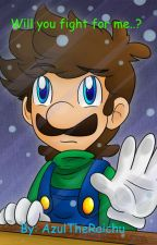 Will you fight for me?.. Heroine! (Luigi X Reader) by Lexanite