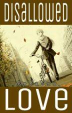 Disallowed Love (BoyxBoy. Yaoi) by eVaWee