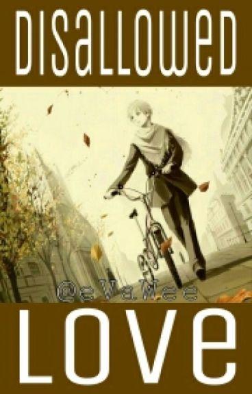 Disallowed Love (BoyxBoy. Yaoi)