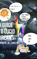 A guide to lucid dreams by goatyfloaty