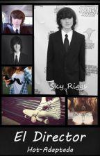"""""""El Director""""Chandler Riggs y tú - HOT (One shot) by Sky_Riggs"""