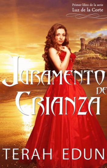 Juramento de Crianza (Libro 1 Luz de la Corte en Espanol)