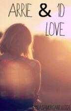arrie & 1D love by ZasiaMorgantulloch