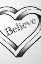 Believe  || Bradley Simpson Fanfiction by Pray_Cake