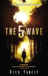 THE 5TH WAVE by RickYancey