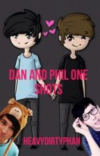 Phan One Shots by heavydirtyphan