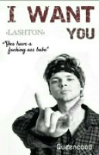 I want you. »Lashton Hemwin» by queencood