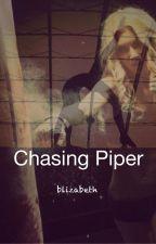 Chasing Piper by blizabeth