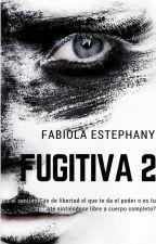 Fugitiva 2 by Fabiolaestephany