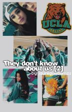 » they don't know about us 2 || camren by polaroidslauren