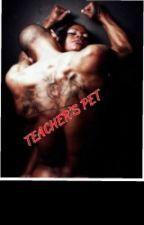 teachers pet by shameikaphipps