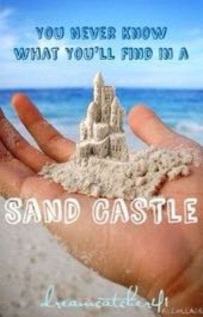 You Never Know What You'll Find In a Sand Castle by dreamcatcher41