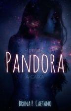 Pandora by BrunaPCaetano