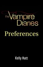 The Vampire Diaries Preferences. by misfit_youth