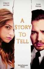 A Story To Tell « Liam Payne » by AshPerez023