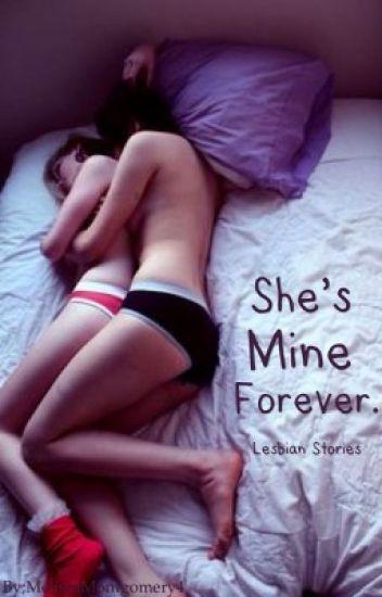 She's Mine Forever. (GirlxGirl) Book 2. [ #Wattys2016 ]
