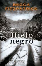 HIELO NEGRO by eternallyReads7