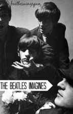 The Beatles Imagines by mccartneytwo