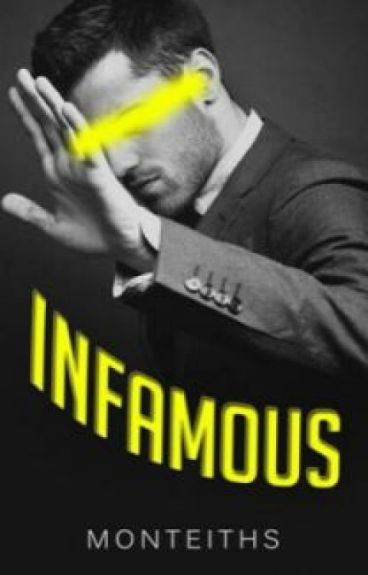 Infamous (REVAMPING) by monteiths