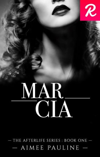 Marcia - Book One (UNDER MAJOR EDITING)