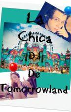 La Chica DJ de Tomorrowland [RUBIUS&TÚ] (Edición) by Maferxd2