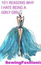 101 problems of a girly girl. by Fashion4wardFangirl