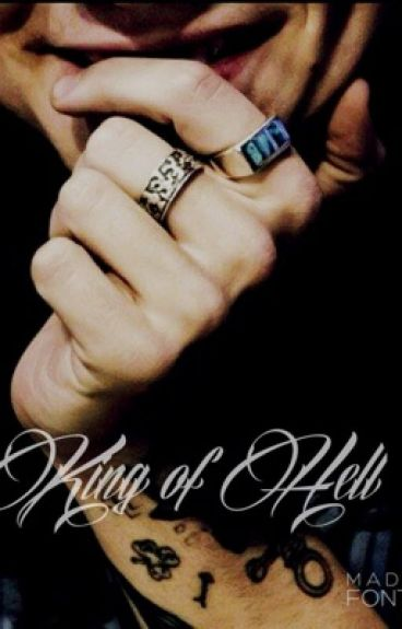 King of Hell (Harry Styles Fanfiction)