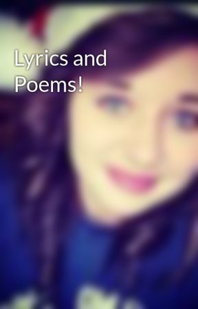 Lyrics and Poems! by i_love_penguins