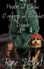 Piratas del Caribe: El regreso del Holandés Errante by ReeStorm