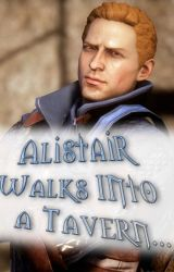 Alistair Walks Into a Tavern... by SabrinaZbasnik