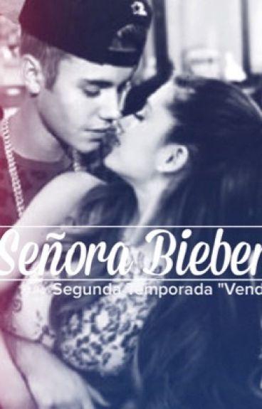 """Señora Bieber }   Segunda Temporada """" Vendida """" ×CANCELADA×"""