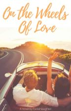Western Heights: On The Wheels of Love by foolishlaughter