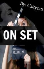 On Set by Caitycatt