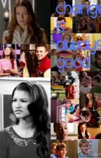 Change is always good ( Glee FanFiction ) by samaralyss