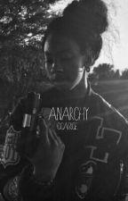 Anarchy by Cicatrice
