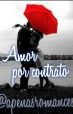 Amor por contrato by apenasromances