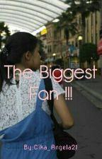 The Biggest Fan !!! (zayn malik) by Cika_Angela21