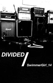 Divided by SwimmerGirl_14
