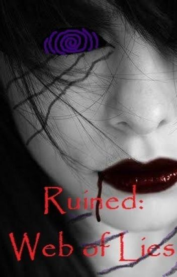 Ruined: Web of Lies (Book Two)