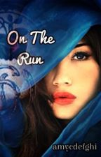 On The Run by amycdefghi