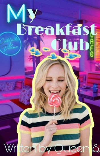 My Breakfast Club (#Wattys2017)