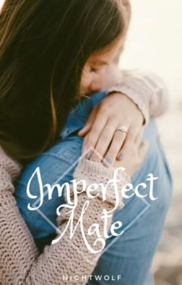 Imperfect Mate {Werewolf Romance}