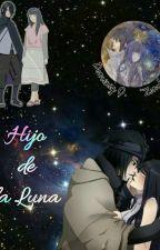 Hijo de la luna (Sasuhina) by zombisita29