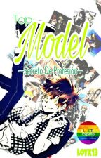 Top Model - Secreto De Profesión by LOYK13