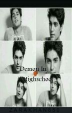 Demon In High school by ZaraKhan850